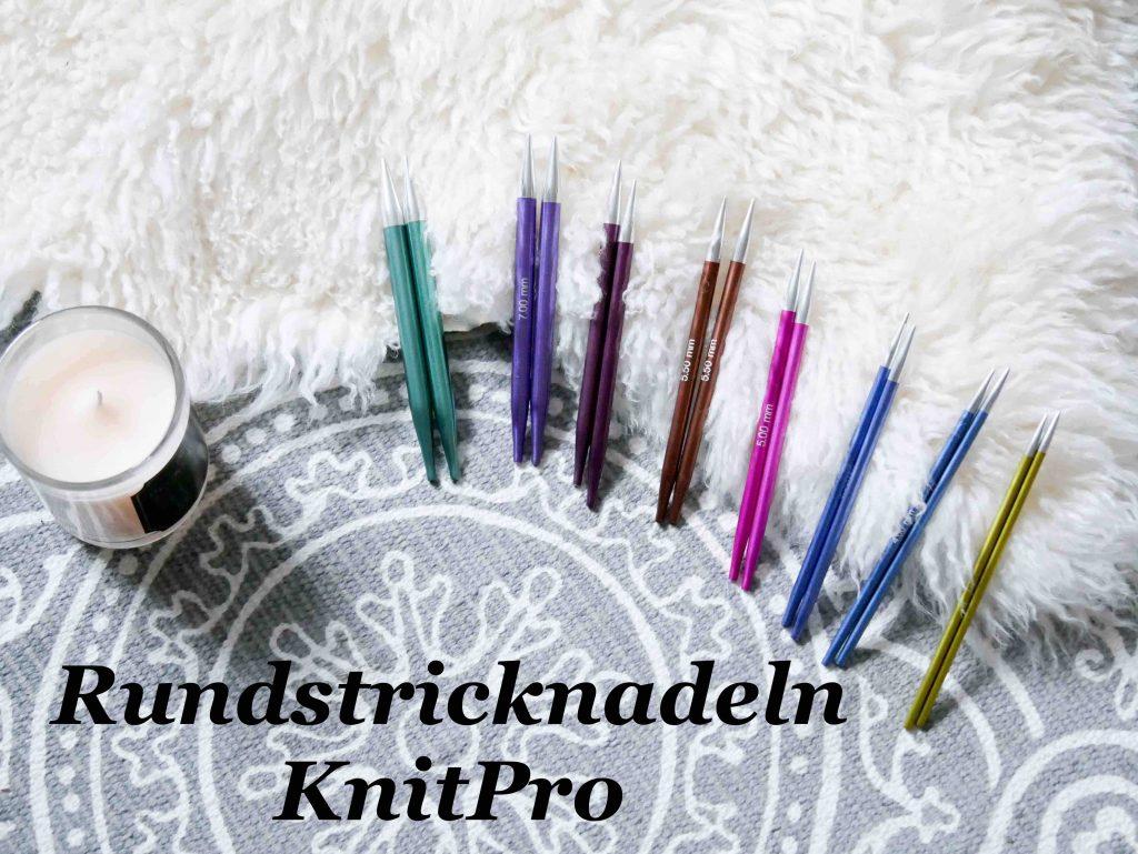 Rundstricknadeln KnitPro www.judithhaekelt.de